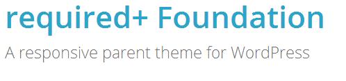 Required+: tema responsive per WordPress basato su Foundation