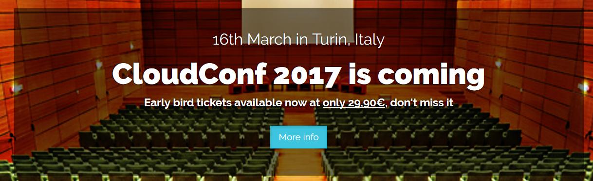 CloudConf 2017: solo poche ore per i biglietti super scontati