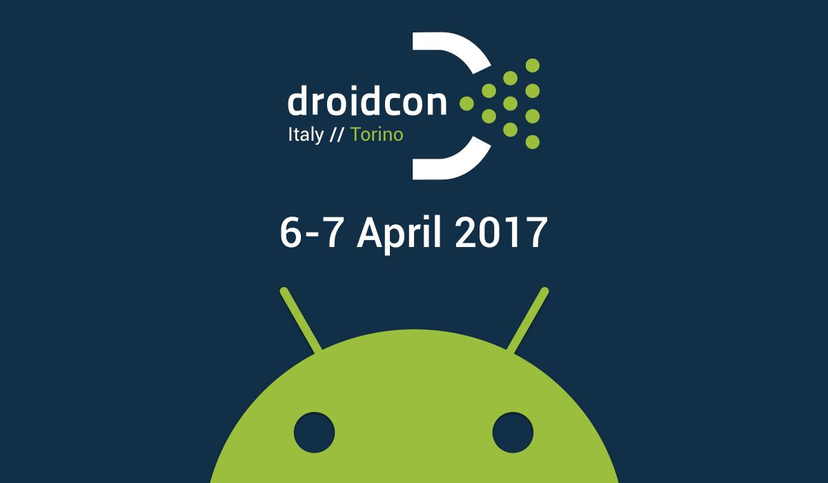 Droidcon Italy 2017. A Torino il 6 e 7 aprile con codice sconto di HTML.it