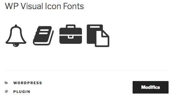 WP Visual Icon Fonts permette di inserire gli icon font nei contenuti di WordPress
