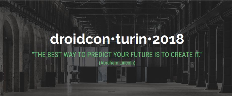 Droidcon Italy 2018, a Torino il 19 e 20 Aprile si parla di Android
