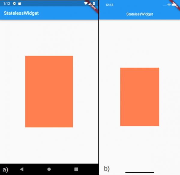 Visualizzazione dello stateless widget OrangeContainer per a) Android e b) iOS