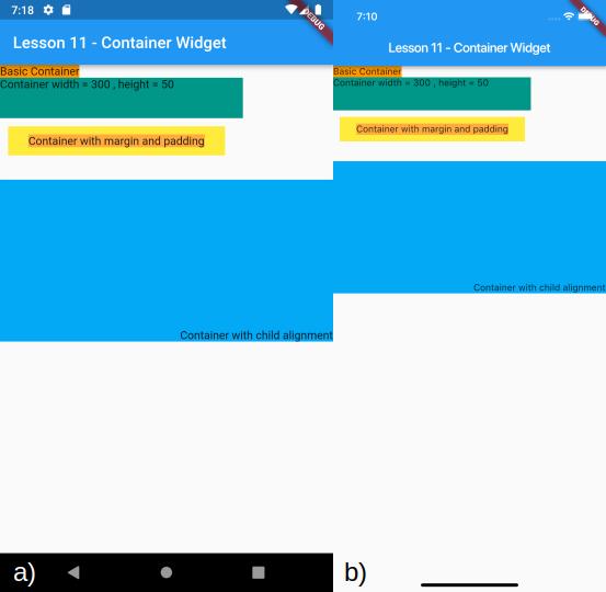 Visualizzazione del Containter con allineamento in basso a sinistra del widget figlio e dei precedenti Container per a) Android e b) iOS