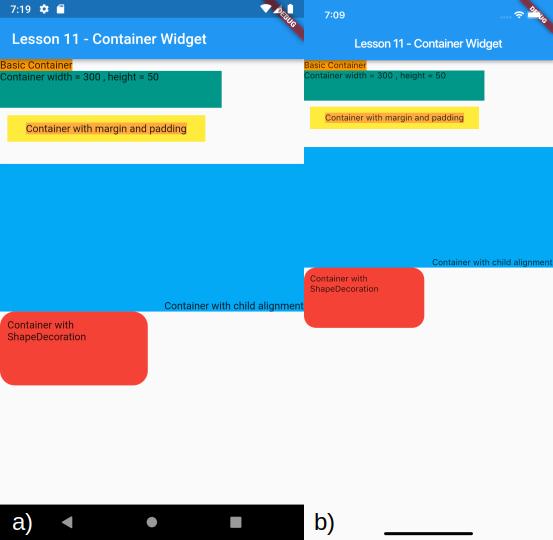 Visualizzazione del Container dai bordi arrotondati e dei precedenti Container per a) Android e b) iOS