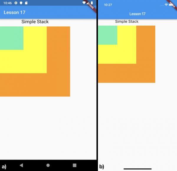 Creazione di un semplice Stack widget composto da tre Container per a) Android e b) iOS