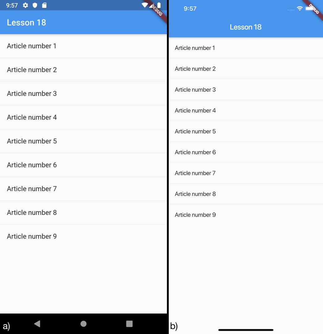 Creazione di una ListView con un separatore tramite il costruttore ListView per a) Android e b) iOS
