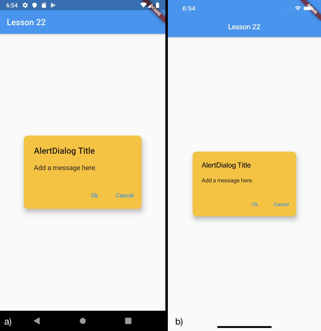 Esempio di un AlertDialog personalizzato per a) Android b) iOS