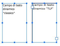Differenza tra campo di testo Classic e TLF